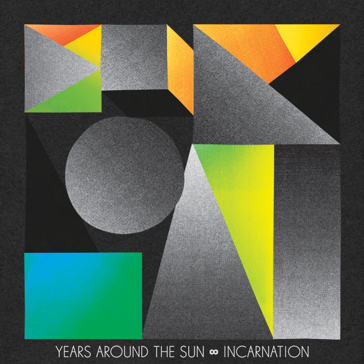 Artist Years Around the Sun Title Of Album Incarnation Year Of