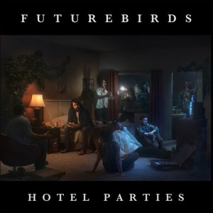 Newest studio album, Hotel Parties, by Athens, GA band Futurebirds.