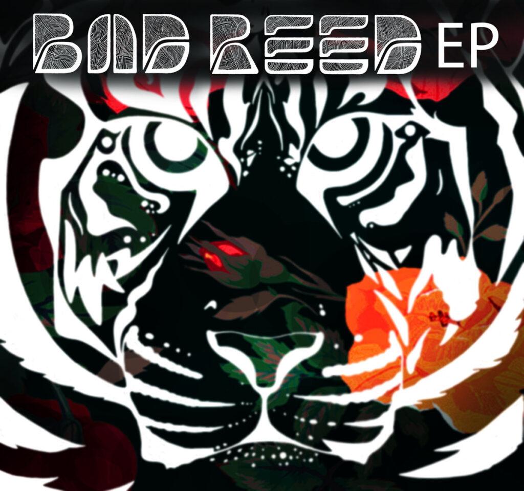 bad reed ep